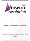 Dispude Resulution Awards 2014 - Product Liability Specialist of the Year - Greece